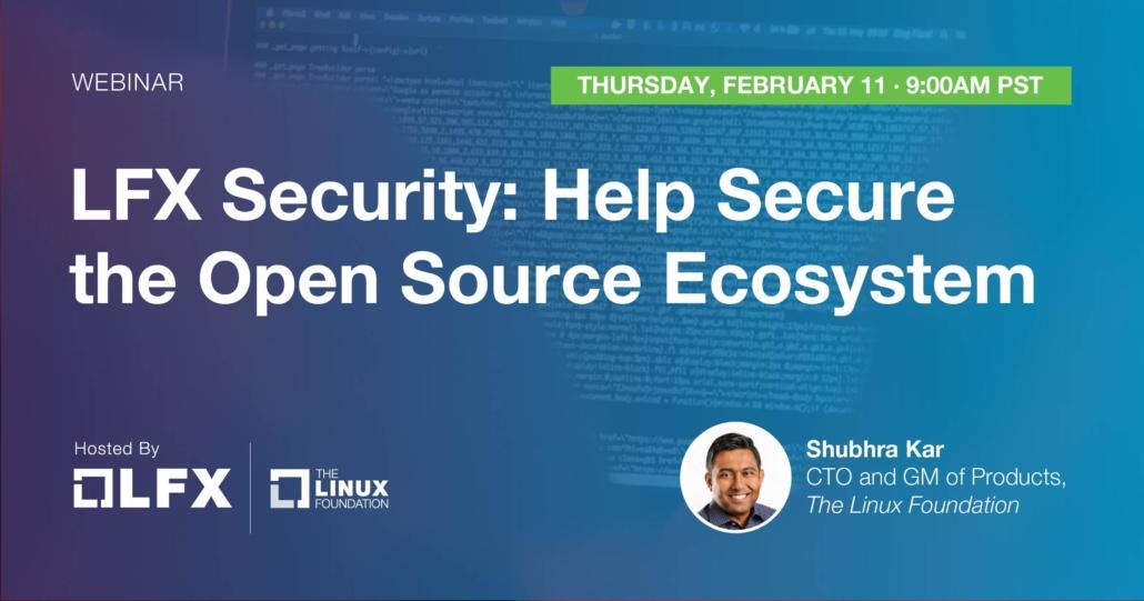 Webinar - LFX Security (February 11, 2021)